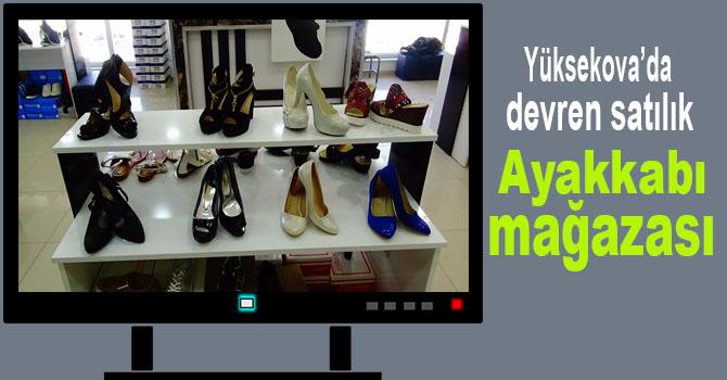 Yüksekova'da devren satılık Ayakkabı mağazası