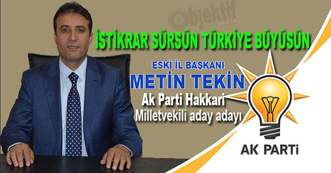 Ak Parti eski il başkanı Tekin aday adaylığını açıkladı