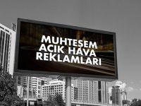 Açık hava reklamları İle doğru kitleye ulaşma fırsatı