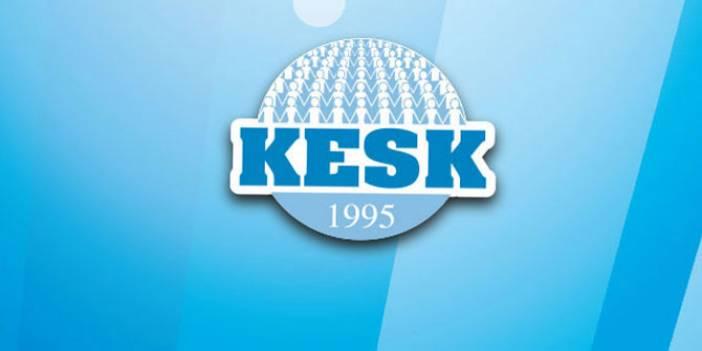 KESK'ten enflasyon, pandemi ve 15 temmuz açıklaması