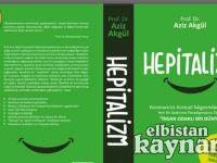 Akgül'ün 'Hepitalizm' kitabı yayımlandı