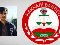 Hakkari Barosu: Onay'ın ölümüne gözaltı yok!
