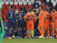 Paris Saint-Germain - İstanbul Başakşehir karşılaşması ertelendi
