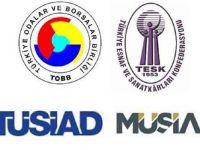 TOBB, TESK, TÜSİAD ve MÜSİAD'DAN ortak açıklama: